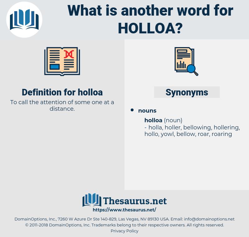holloa, synonym holloa, another word for holloa, words like holloa, thesaurus holloa