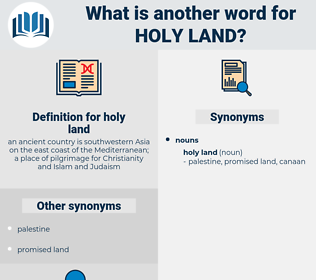 holy land, synonym holy land, another word for holy land, words like holy land, thesaurus holy land