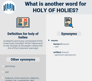 holy of holies, synonym holy of holies, another word for holy of holies, words like holy of holies, thesaurus holy of holies