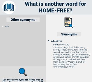 home free, synonym home free, another word for home free, words like home free, thesaurus home free