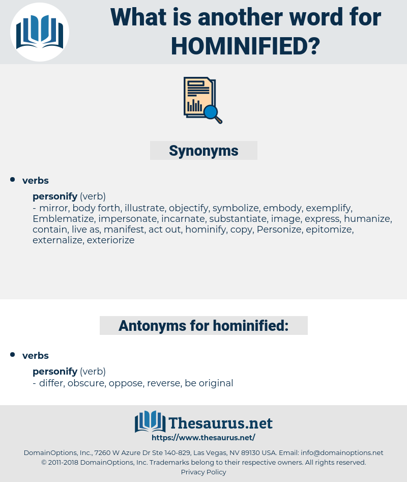 hominified, synonym hominified, another word for hominified, words like hominified, thesaurus hominified