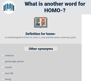 homo, synonym homo, another word for homo, words like homo, thesaurus homo