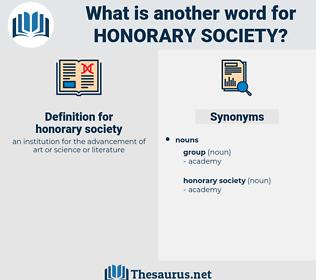 honorary society, synonym honorary society, another word for honorary society, words like honorary society, thesaurus honorary society