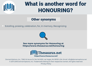 honouring, synonym honouring, another word for honouring, words like honouring, thesaurus honouring