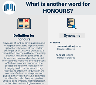honours, synonym honours, another word for honours, words like honours, thesaurus honours