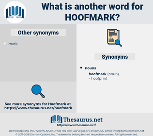 hoofmark, synonym hoofmark, another word for hoofmark, words like hoofmark, thesaurus hoofmark