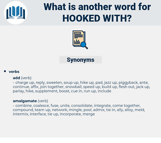 hooked with, synonym hooked with, another word for hooked with, words like hooked with, thesaurus hooked with