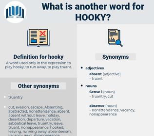 hooky, synonym hooky, another word for hooky, words like hooky, thesaurus hooky