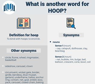hoop, synonym hoop, another word for hoop, words like hoop, thesaurus hoop