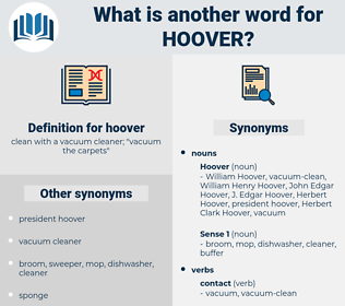 hoover, synonym hoover, another word for hoover, words like hoover, thesaurus hoover