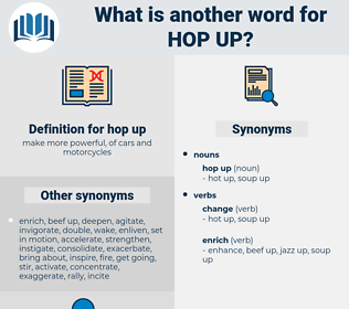 hop up, synonym hop up, another word for hop up, words like hop up, thesaurus hop up