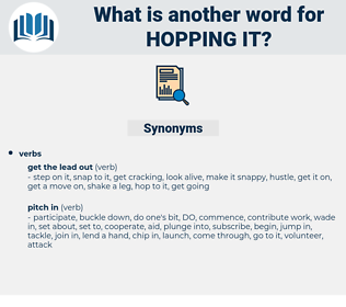 hopping it, synonym hopping it, another word for hopping it, words like hopping it, thesaurus hopping it