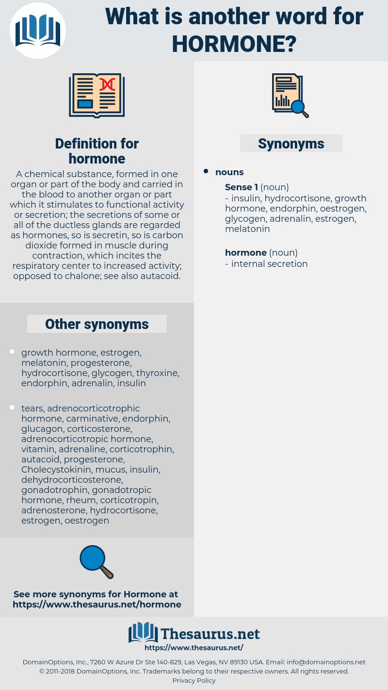 hormone, synonym hormone, another word for hormone, words like hormone, thesaurus hormone