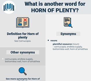 Horn of plenty, synonym Horn of plenty, another word for Horn of plenty, words like Horn of plenty, thesaurus Horn of plenty