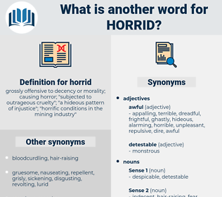 horrid, synonym horrid, another word for horrid, words like horrid, thesaurus horrid