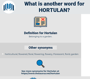 Hortulan, synonym Hortulan, another word for Hortulan, words like Hortulan, thesaurus Hortulan