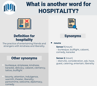 hospitality, synonym hospitality, another word for hospitality, words like hospitality, thesaurus hospitality