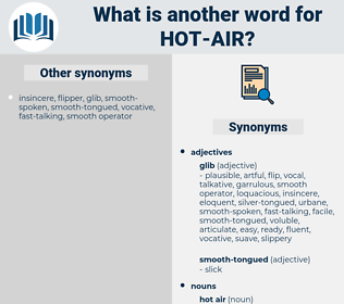 hot air, synonym hot air, another word for hot air, words like hot air, thesaurus hot air