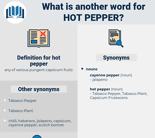 hot pepper, synonym hot pepper, another word for hot pepper, words like hot pepper, thesaurus hot pepper