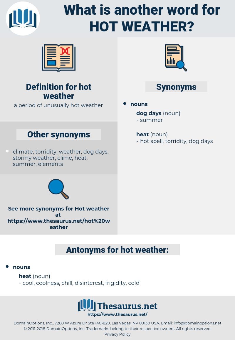 hot weather, synonym hot weather, another word for hot weather, words like hot weather, thesaurus hot weather
