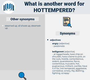 hottempered, synonym hottempered, another word for hottempered, words like hottempered, thesaurus hottempered