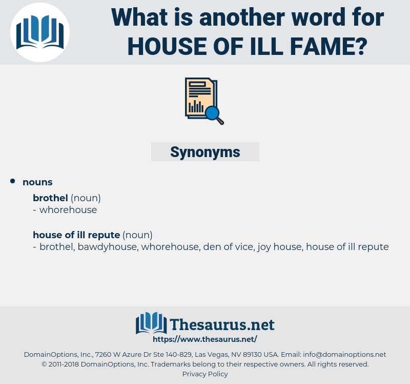 house of ill fame, synonym house of ill fame, another word for house of ill fame, words like house of ill fame, thesaurus house of ill fame