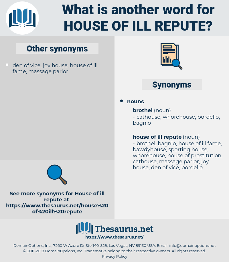 house of ill repute, synonym house of ill repute, another word for house of ill repute, words like house of ill repute, thesaurus house of ill repute