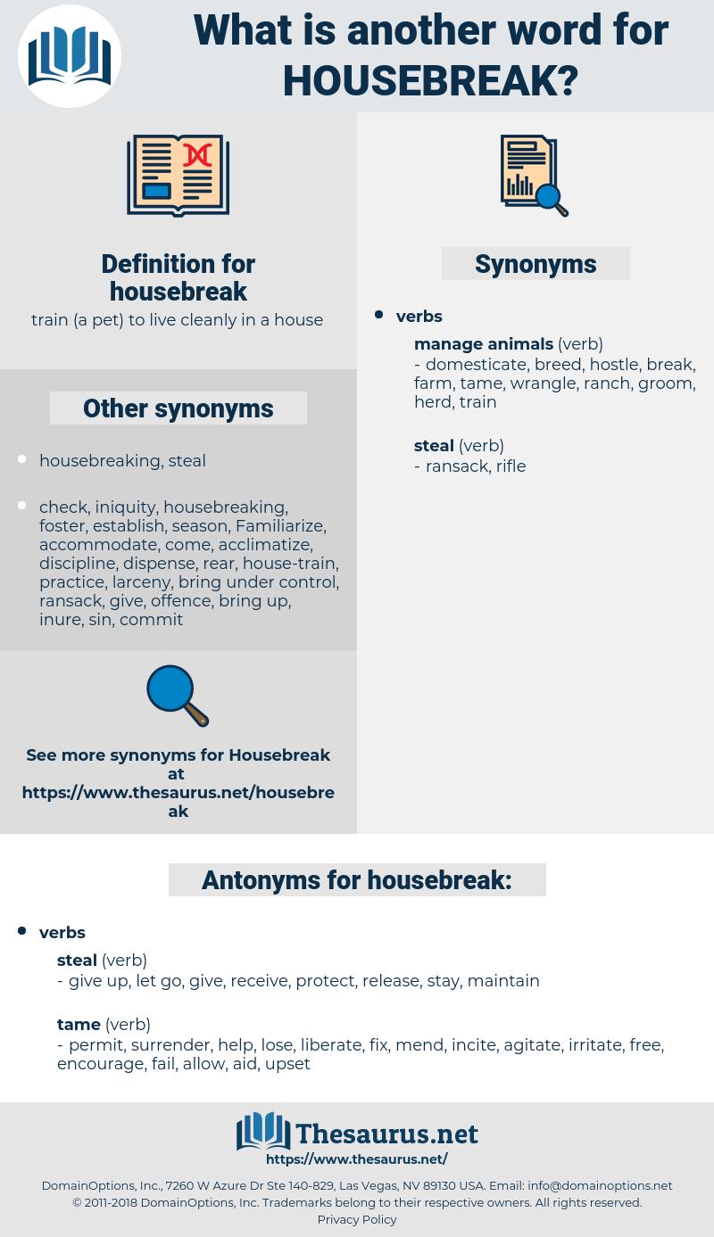 housebreak, synonym housebreak, another word for housebreak, words like housebreak, thesaurus housebreak