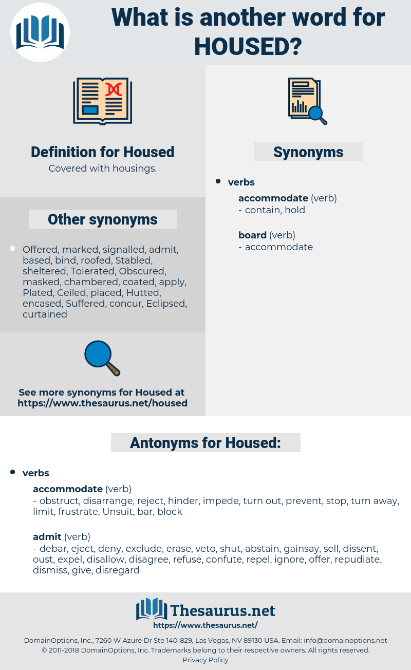 Housed, synonym Housed, another word for Housed, words like Housed, thesaurus Housed