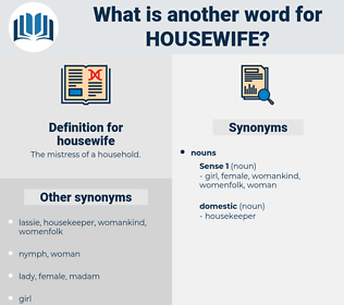housewife, synonym housewife, another word for housewife, words like housewife, thesaurus housewife