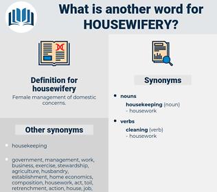 housewifery, synonym housewifery, another word for housewifery, words like housewifery, thesaurus housewifery