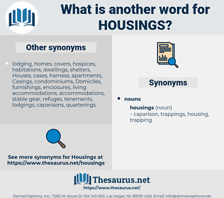 housings, synonym housings, another word for housings, words like housings, thesaurus housings