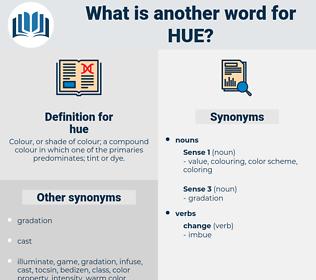 hue, synonym hue, another word for hue, words like hue, thesaurus hue