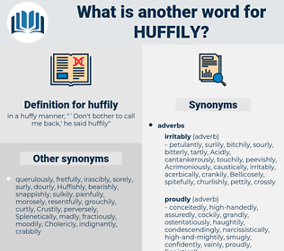 huffily, synonym huffily, another word for huffily, words like huffily, thesaurus huffily