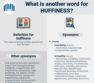 huffiness, synonym huffiness, another word for huffiness, words like huffiness, thesaurus huffiness