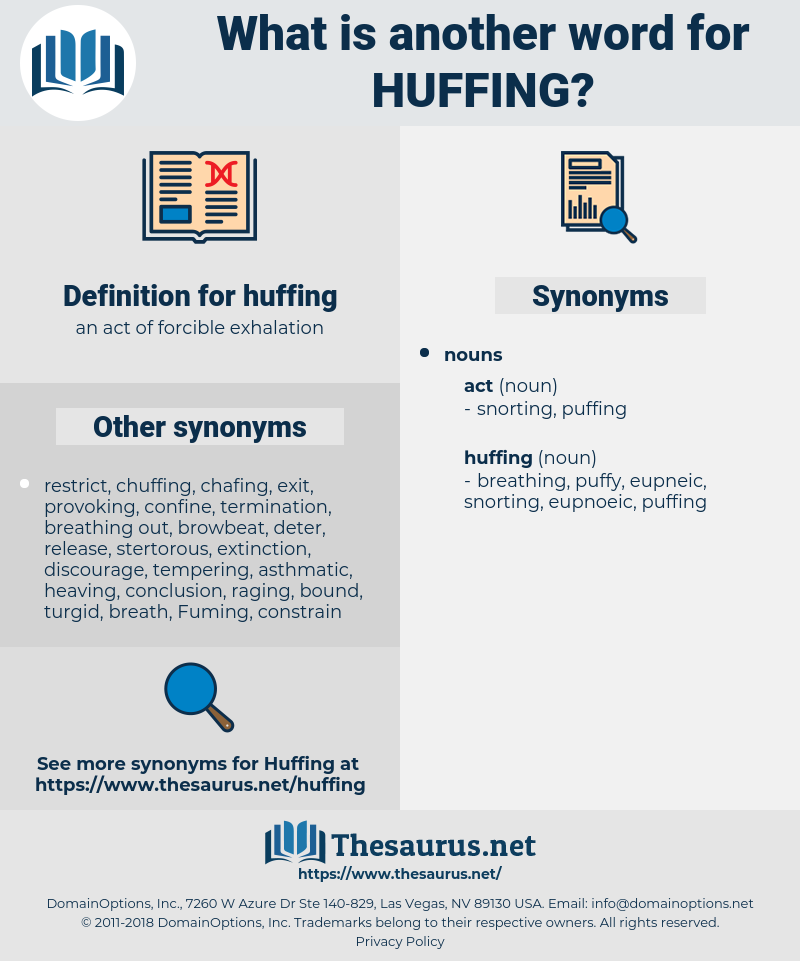 huffing, synonym huffing, another word for huffing, words like huffing, thesaurus huffing