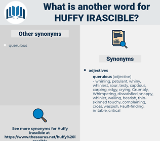 huffy irascible, synonym huffy irascible, another word for huffy irascible, words like huffy irascible, thesaurus huffy irascible