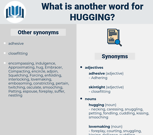 hugging, synonym hugging, another word for hugging, words like hugging, thesaurus hugging