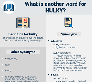 hulky, synonym hulky, another word for hulky, words like hulky, thesaurus hulky