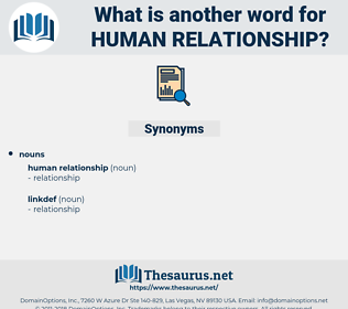 human relationship, synonym human relationship, another word for human relationship, words like human relationship, thesaurus human relationship