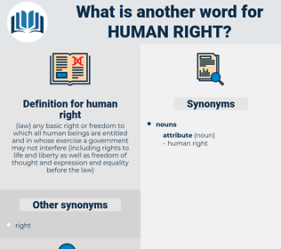 human right, synonym human right, another word for human right, words like human right, thesaurus human right