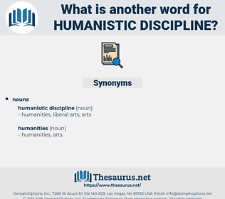 humanistic discipline, synonym humanistic discipline, another word for humanistic discipline, words like humanistic discipline, thesaurus humanistic discipline