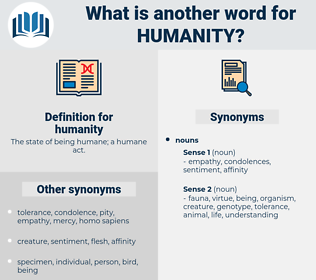 humanity, synonym humanity, another word for humanity, words like humanity, thesaurus humanity