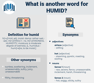 humid, synonym humid, another word for humid, words like humid, thesaurus humid