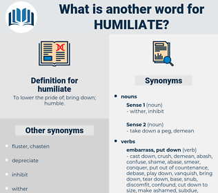humiliate, synonym humiliate, another word for humiliate, words like humiliate, thesaurus humiliate
