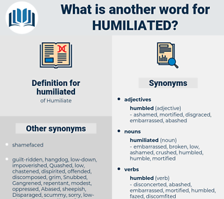 humiliated, synonym humiliated, another word for humiliated, words like humiliated, thesaurus humiliated