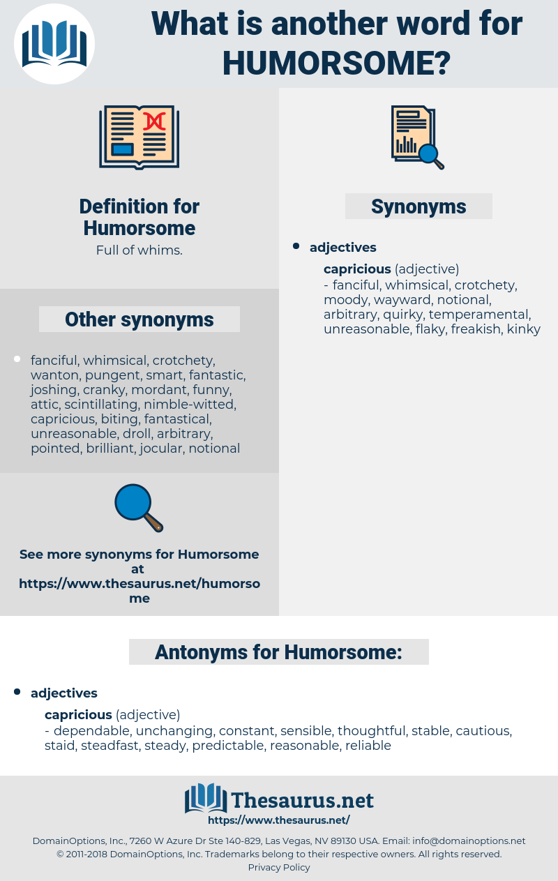 Humorsome, synonym Humorsome, another word for Humorsome, words like Humorsome, thesaurus Humorsome