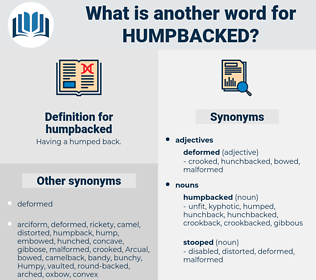 humpbacked, synonym humpbacked, another word for humpbacked, words like humpbacked, thesaurus humpbacked