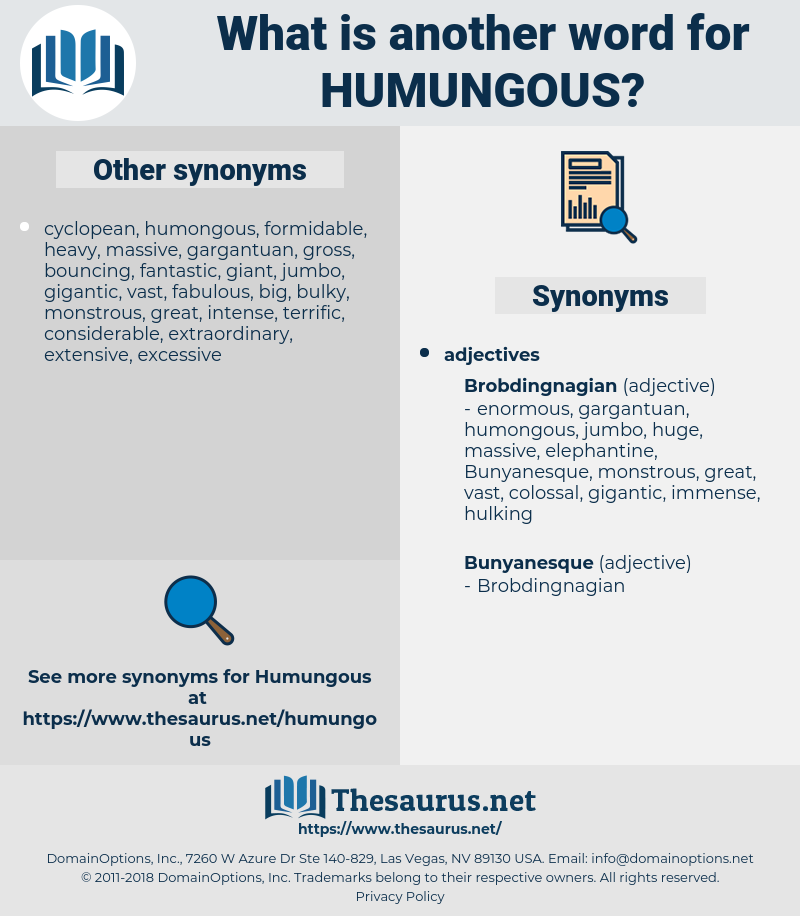 humungous, synonym humungous, another word for humungous, words like humungous, thesaurus humungous