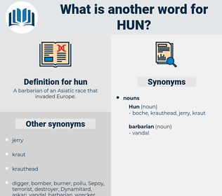 hun, synonym hun, another word for hun, words like hun, thesaurus hun